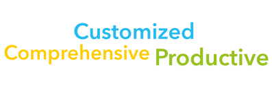 Customized, Comprehensive, Productive